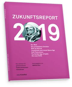 Zukunftsreport 2019