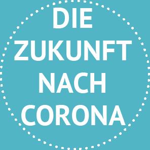 Zukunft Nach Corona